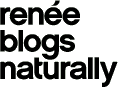 renee blogs naturally